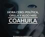 HORA CERO: Política, Grilla y algo más
